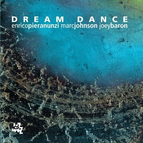 Marc-Johnson,-Joey-Baron-Enrico-Pieranunzi-Dream-Dance